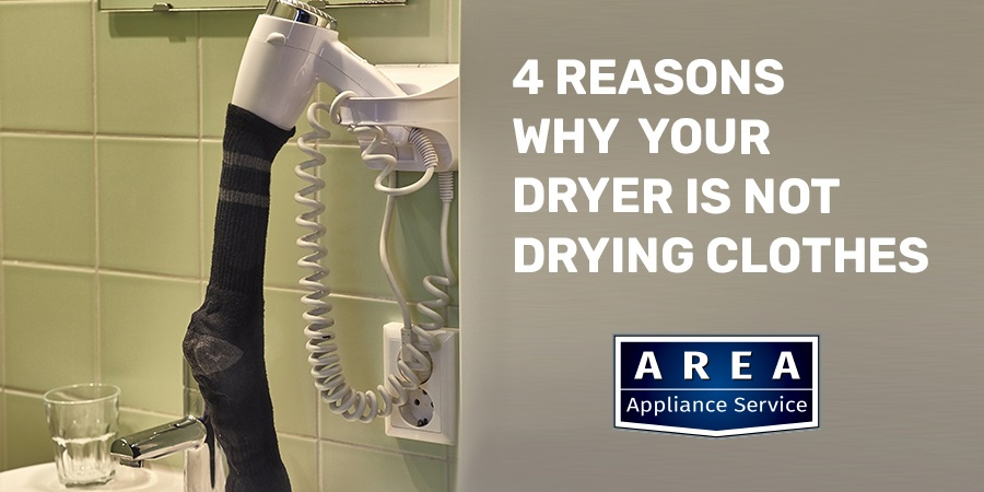 4 Reasons Your Dryer Is Not Drying Clothes