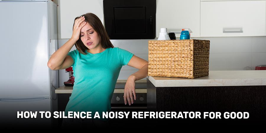 silence noisy refrigerator problem